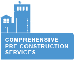 Comprehensive Pre-Construction Services